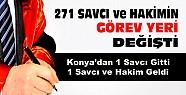 271 savcı ve hakimin ataması yapıldı-Konya'dan da 1 savcı gitti