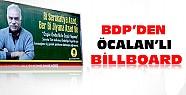 Abdullah Öcalan'lı Billboardlar Gündeme Oturdu