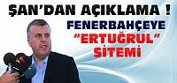 Ahmet Şan'dan Fenerbahçe'ye Sitem