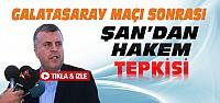 Ahmet Şan'dan Hakem Aydınus'a Tepki-VİDEO