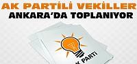 Ak Partili Vekiller Ankara'ya Çağrıldı