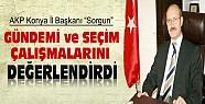 AKP İl Başkanı Sorgun Gündemi ve Seçim Çalışmalarını Değerlendirdi