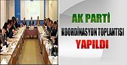 AKP İl Teşkilatıı Koordinasyon Toplantısı Yapıldı
