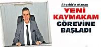 Akşehir'in Yeni Kaymakamı Görevine Başladı