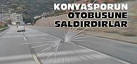 Alanya'da Konyasporun Otobüsüne Saldırı-VİDEO