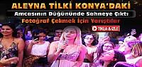 Aleyna Tilki Konya'daki Düğünde Şarkı...