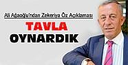 Ali Ağaoğlu Zekeriya Öz Gerçeğini Açıkladı:Tavla Oynardık
