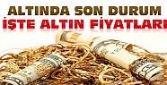 Altın Fiyatlarında Son Durum-Konya'da Çeyrek Altın Ne Kadar ?