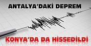 Antalya'daki Deprem Konya'da da Hissedildi