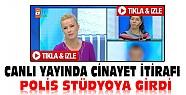 ATV'de Cinayet İtirafı:Polis Müge Anlı'nın Programını Canlı Yayında Bastı-VİDEO