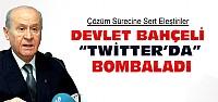 Bahçeli Twitter'dan Bombaladı