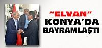 Bakan Elvan Konya'da Bayramlaştı