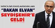 Bakan Elvan Seydişehir'de twitter'la ilgili önemli açıklamalar yaptı
