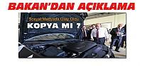 Bakan'dan Yerli Otomobile Kopya Açıklaması