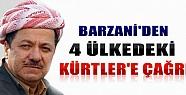 Barzani'den 4  Ülkedeki Kürtlere Çağrı