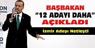 Başbakan 12 Adayı Daha Açıkladı-İzmir Adayı da Netleşti