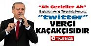 Başbakan Açılış Töreninde Konuştu: Ah geziciler ah-VİDEO
