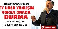 Başbakan Burdur'da Fethullah Gülen'e Seslendi:Ey Hoca..-VİDEO