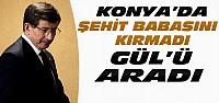 Davutoğlu Konya'da Abdullah Gül'ü Aradı