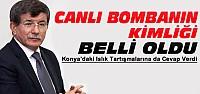 Başbakan Davutoğlu'ndan Canlı Bomba Açıklaması