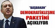 Başbakan Demokratikleşme Paketini Açıklıyor