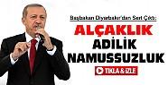 Başbakan Diyarbakır'da konuştu:Ahlaksızlık-Adilik-Namussuzluk-VİDEO