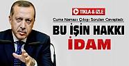 """Başbakan Erdoğan'dan """"İdam"""" Açıklaması-VİDEO"""