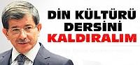 Başbakan Davutoğlu:Din Dersini Kaldıralım