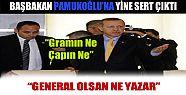 Başbakan Pamukoğlu'na Yine Sert Çıktı