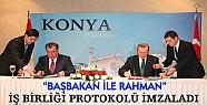Başbakan, Rahman ile Konya'da İş Birliği Protokolü İmzaladı