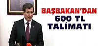 Başbakan talimat verdi:Emekliye 600 TL