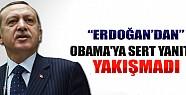 Başbakan'dan Obama'ya Sert Yanıt!