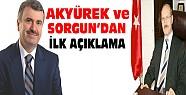 Başkan Akyürek ve Sorgun'dan ilk açıklamalar
