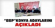 BBP'nin Konya adayları netleşti-İşte o isimler