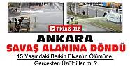 Berkin Elvan Eylemleri Ankarayı da Karıştırdı-VİDEO