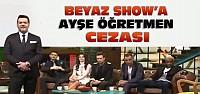 Beyaz Show'a RTÜK'ten Büyük Ceza
