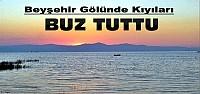 Beyşehir Gölünün Kıyıları Dondu