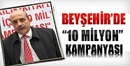 Beyşehir'de 10 Milyon Kampanyası