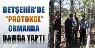 Beyşehir'de Protokol Orman Alanında Bakım Damgasına Katıldı