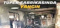 Beyşehir'de Tüfek Fabrikasında Yangın Çıktı