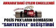 Bombalar Değiştirildi Ankara'da  PKK'nın Kanlı Eylemi Engellendi