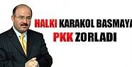 Çelik: Halkı Karakol Basmaya PKK Zorladı