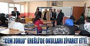 Cem Zorlu Ereğli'de Okulları Ziyaret Etti