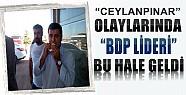 Ceylanpınar Olaylarında BDP Lideri Demirtaş Bu Hale Geldi