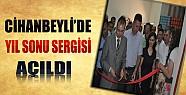 Cihanbeyli'de Yıl Sonu Sergisi Açıldı