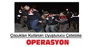 Çocukları Kullanan Uyuşturucu Çetesine Operasyon-14 Kişi Tutuklandı