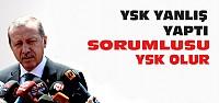Cumhurbaşkanı Erdoğan'dan YSK Açıklaması