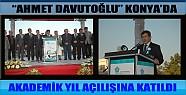 Davutoğlu Konya'da Akademik Yıl Açılışına Katıldı