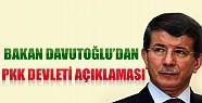 Davutoğlu'ndan PKK Devleti Açıklaması