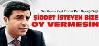 Demirtaş'tan PKK Açıklaması